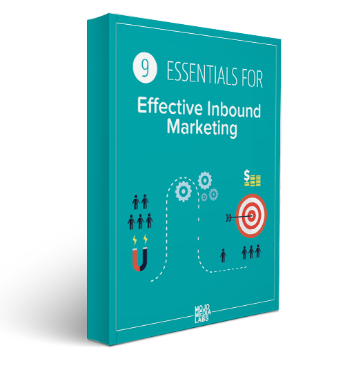 9 Essentials for Effective Inbound Marketing