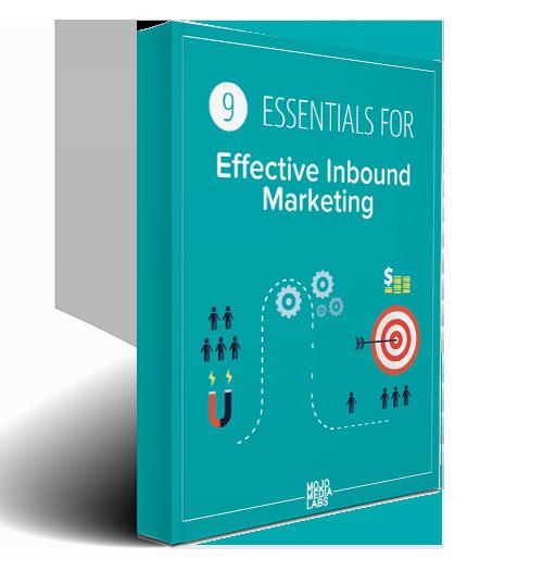 9 Essentials for Effective Inbound Marketing Guide